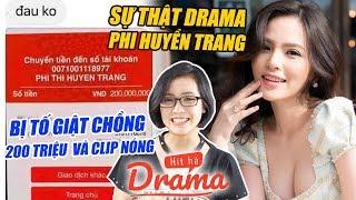 Drama Thánh nữ Mỳ Gõ Phi Huyền Trang lộ clip nóngg 8s & giật chồng 200 triệu ? - Hít Hà Drama