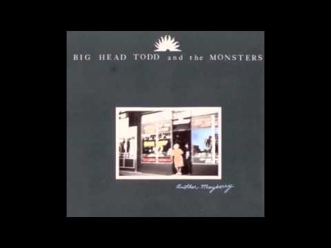 Big Head Todd & The Monsters - Geography Of A Horse Dreamer