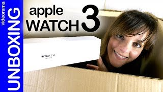 Apple Watch 3 unboxing  -con GPS interno para NO perderte-
