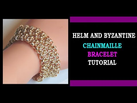 HELM AND BYZANTINE CHAINMAILLE BRACELET TUTORIAL | STEP BY STEP  | JEWELRY DESIGNS | NEZ DESIGNS