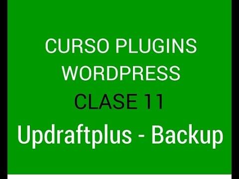 Curso de plugins Wordpress 11: Copia de Seguridad con Updraftplus