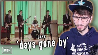 "DAY6 ""days gone by"" REACTION!"