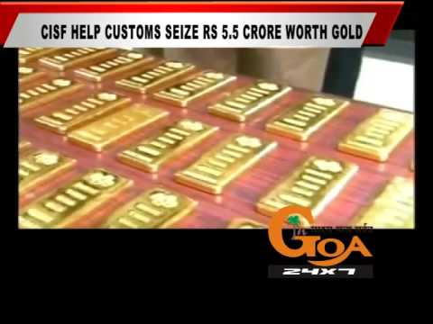 CISF HELP CUSTOMS SEIZE RS 5 5 CRORE WORTH GOLD