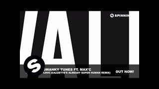 R3hab & Swanky Tunes Ft. Max'C - Sending My Love (Cazzette's Already Super Human Remix)