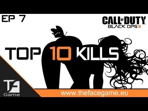 BlackOps2 - Top 10 Kills Ep.7