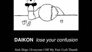 Watch Daikon Off My Feet video