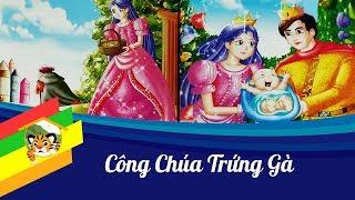 Kể truyện cho bé - Công chúa trứng gà - Truyện cổ tích cho bé