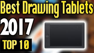 Best Drawing Tablets 2017 🔥 TOP 10 🔥