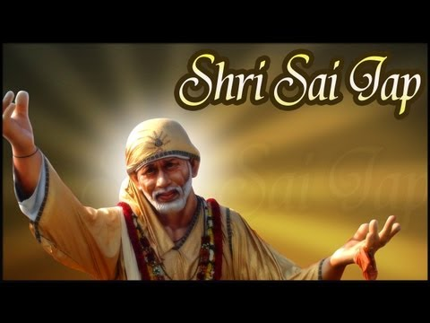 108 Names Of Sai Baba - Shri Sai Jaap - Hindi Devotional Mantras...