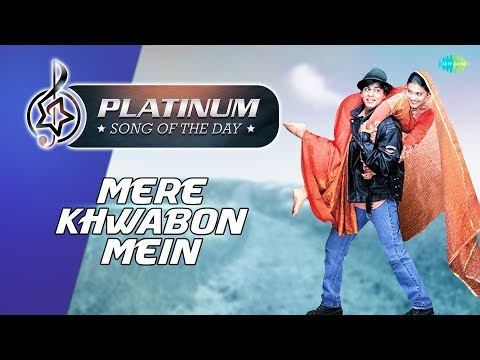 Platinum Song Of The Day   Mere Khwabon Mein   2nd January I R J Ruchi