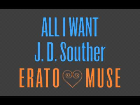 Jd Souther - All I Want