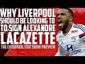 Download Lagu Why Liverpool Should Be Looking To Sign Alexandre Lacazette | Player Profile