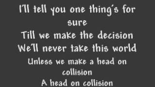 Watch Hawk Nelson Head On Collision video