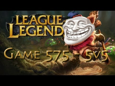 LoL Game 575 - 5v5 - Teemo Troll Build - 1/2