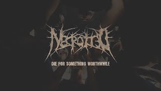 NECROTTED - DIE FOR SOMETHING WORTHWHILE [OFFICIAL LIVE VIDEO] (2019) SW EXCLUSIVE