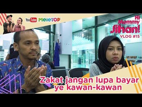 Hi Mommy Jihan Vlog#15    Zakat jangan lupa bayar ye kawan-kawan thumbnail