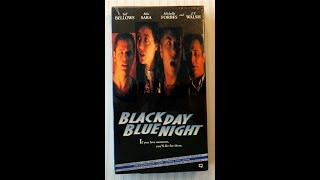 Black Day Blue Night (1995) Previews - Screener VHS