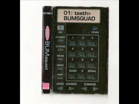 Teeth - 02. Super Human (Bumsquad EP, 1997)