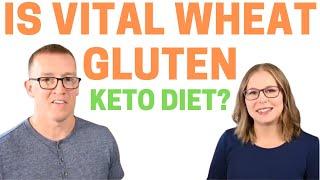 Is vital wheat gluten Keto Diet friendly??   Keto Q&A with Health Coach Tara & Jeremy