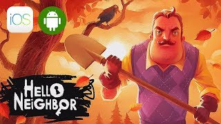 Hello Neighbor Mobile Gameplay (iOS, Android)