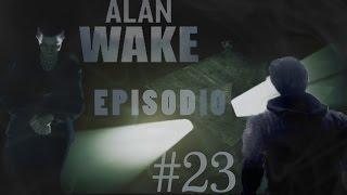 Alan Wake   #23   La muerte de Jagger