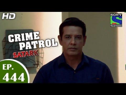 Crime Patrol - क्राइम पेट्रोल सतर्क - Wilful Blindness - Episode 444 - 12th December 2014 thumbnail
