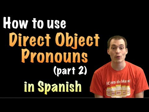 02 Spanish Lesson - Direct Objects (parte 2)