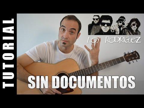 Como tocar Sin Documentos - Los Rodriguez (FACIL solo 3 acordes)