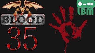 Let's Play Blood - Episode 35: Underwater Start