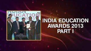 India Education Awards 2013 - Part I