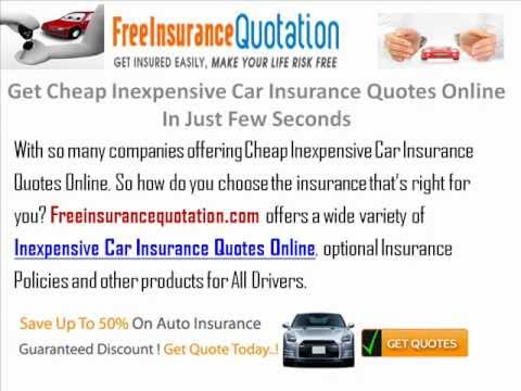 Get Cheap Inexpensive Car Insurance Quotes Online In Just Few Seconds