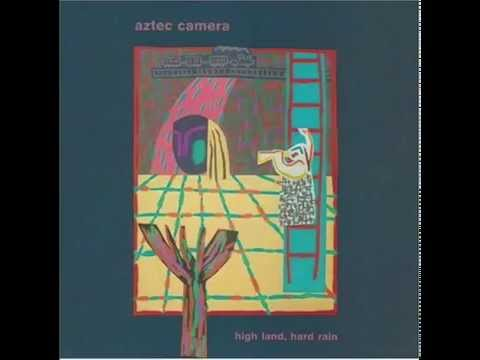 Aztec Camera - We Could Send Letters