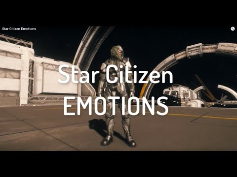 Star Citizen Emotions