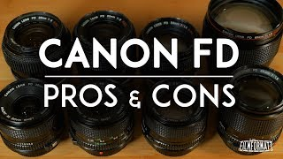 Pros and Cons of Canon FD Lenses