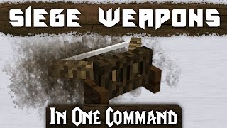 Minecraft - Medieval Siege Weapons  [One Command]