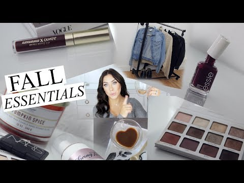 Fall Essentials 2017 Lifestyle , Fashion & Beauty!