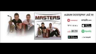 Masters - Wierzę w to (Audio)