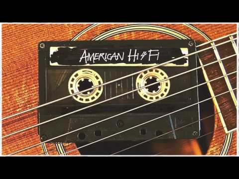 American Hi-fi - Dont Wait For The Sun