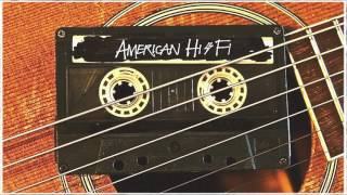 Watch American HiFi Dont Wait For The Sun video