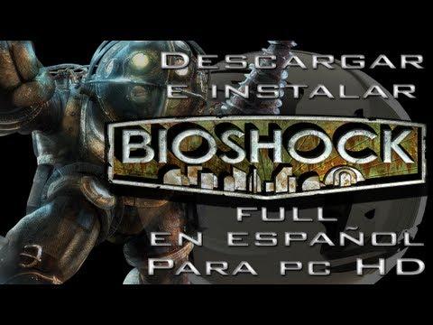 Descargar e Instalar Bioshock 1 Full en Español Para Pc HD