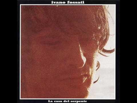 Ivano Fossati - Anna di Primavera
