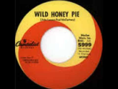 Beatles - Wild Honey Pie