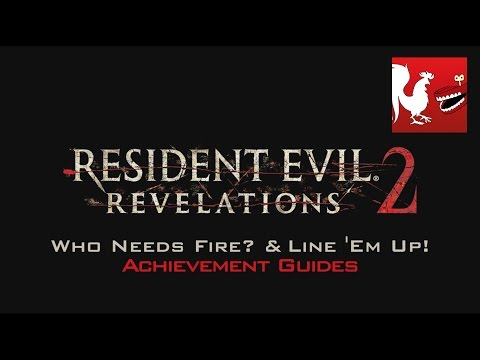 Resident Evil Revelations 2 - Who Needs Fire & Line 'Em Up! Guides