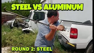 STEEL vs ALUMINUM which is stronger?  LET'S SEE!