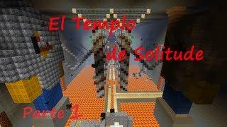 Minecraft | Mapa de aventuras | El templo de Solitude (Parte 1) | Parkour -.-'