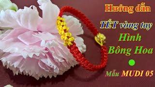 MUDI - Hướng dẫn Tết vòng tay hình bông hoa - mẫu MUDI 05