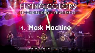 Flying Colors - Mask Machine (Second Flight: Live At The Z7)