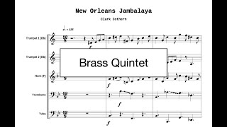 New Orleans Jambalaya - for Brass Quintet - by Clark Cothern (1957 -  ) [BMI]
