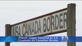 French Jogger Detained By U.S. Customs After Mistakenly Crossing Canadian Border