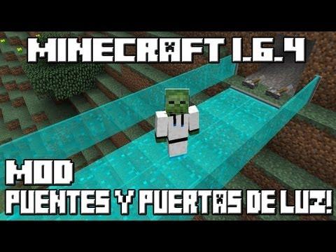 Minecraft 1.6.4 MOD PUENTES Y PUERTAS DE LUZ!